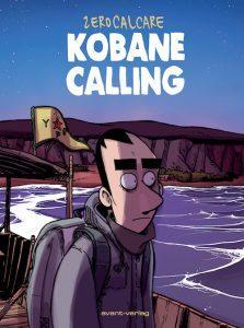 Zerocalcare: Kobane Calling. avant-verlag 2017