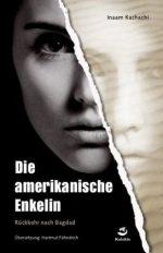 Inaam Katschatschi: Die amerikanische Enkelin
