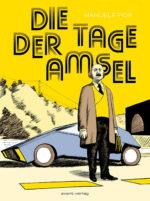 Manuele Fior: Die Tage der Amsel